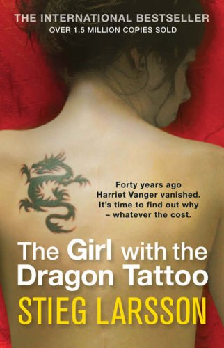 The Girl With the Dragon Tattoo by Stieg Larsson (Millennium 1)