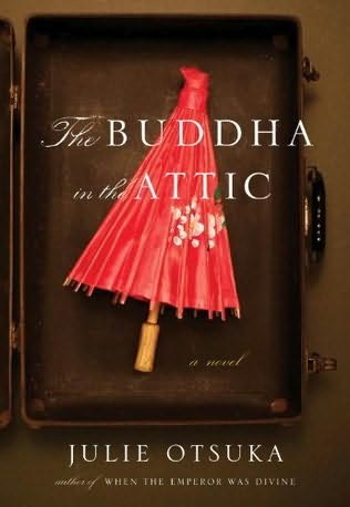 2 the buddha in the attic by julie otsuka